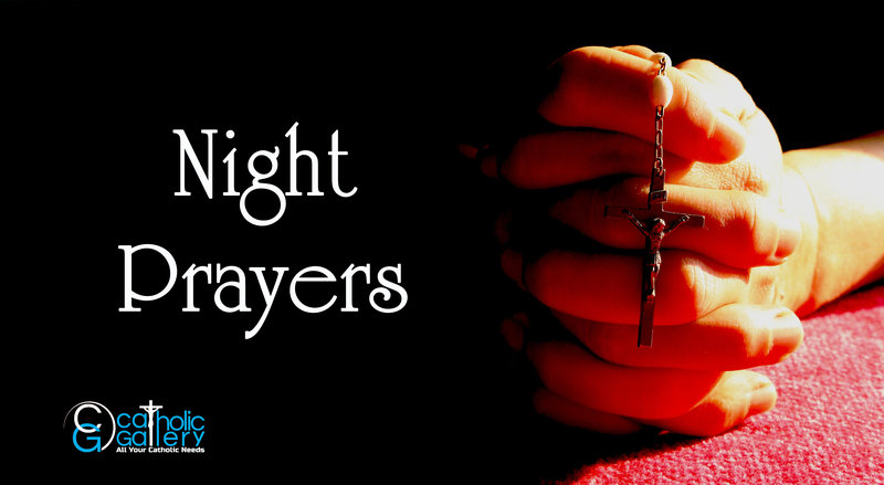 Catholic Night Prayers - Catholic Gallery
