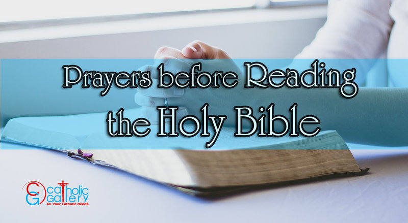 Prayers before reading the Holy Bible - Catholic Gallery