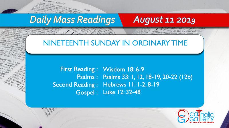 Daily Mass Readings - 11 August 2019 - Sunday - Catholic Gallery