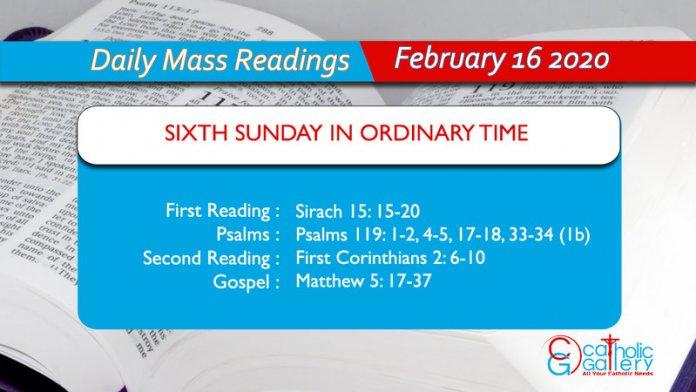 Daily Mass Readings - 16 February 2020 - Sunday