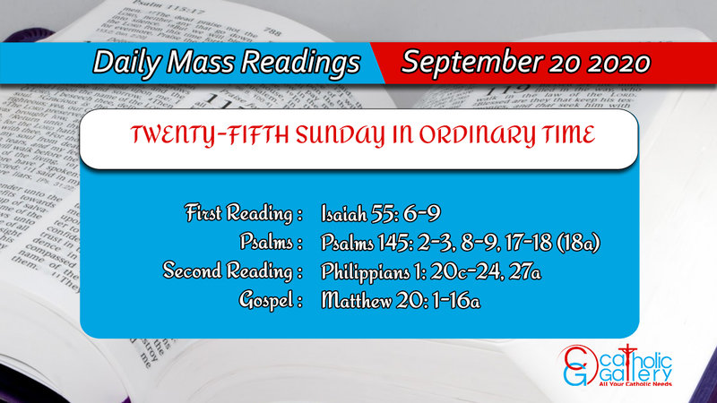 Catholic Daily Mass Readings 20th September 2020 Today Sunday