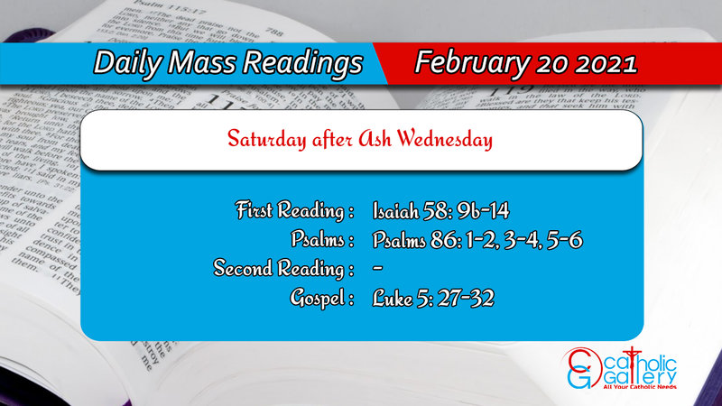 Catholic Daily Mass Readings 20th February 2021 Online