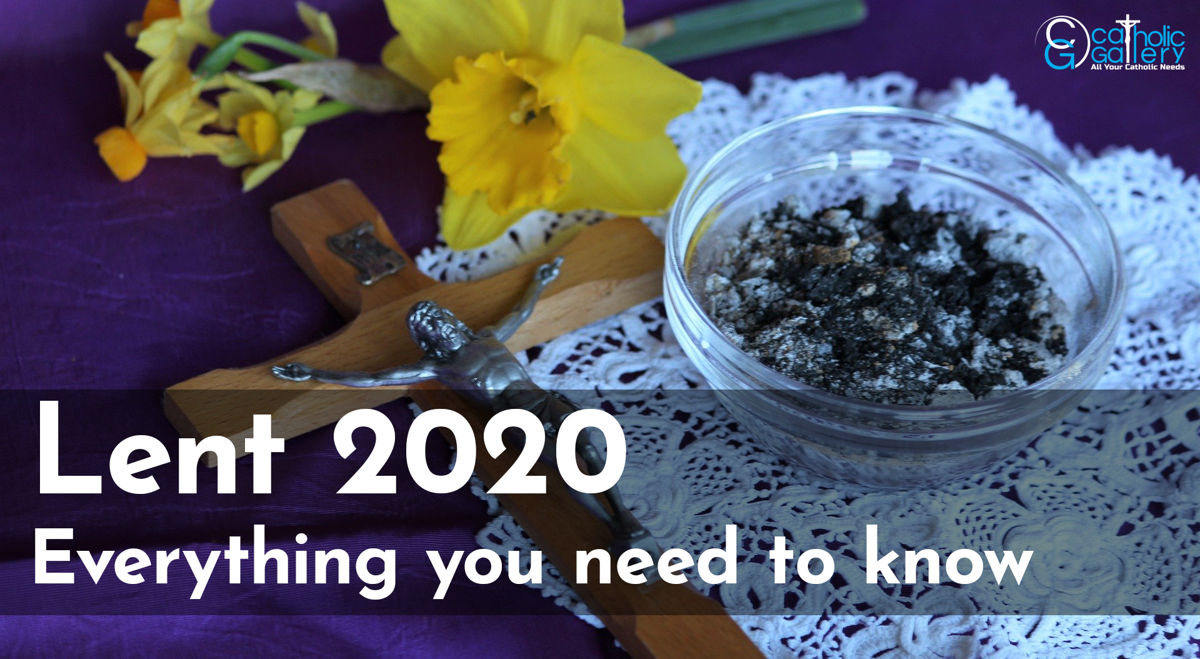 Lent 2020, Everything you need to know - Catholic Gallery